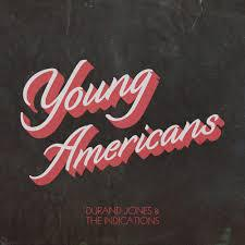 Young Americans par Durand Jones & The Indications