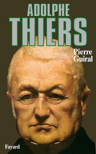Adolphe Thiers, un personnage Balzacien
